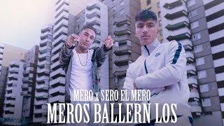 MERO feat. SERO EL MERO - Meros ballern los (prod. Exetra Beatz)