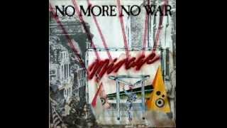 MIRAGE   No More No War (Remix Dj Miguelito)