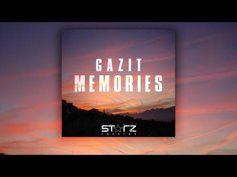 Gazit - Memories (Original Mix)