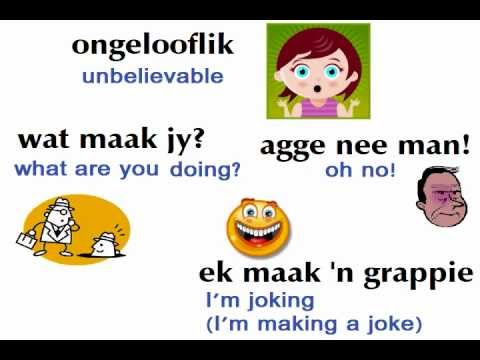 Learn to speak Afrikaans 11 : Unbelievable !!