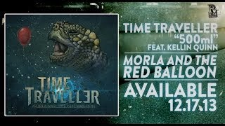 Time Traveller - 500ml (Feat. Kellin Quinn)