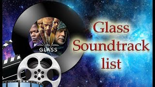 Glass Soundtrack list