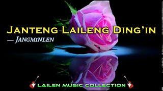 Jaan teng laileng ding'in - (Lyric) - Jangminlen – Thadou-Kuki Love Song