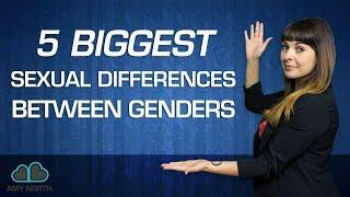 5 Biggest Sexual Differences Between Genders