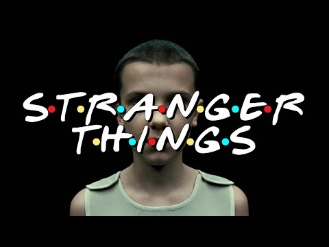 Friends Intro Stranger Things Edition 4K