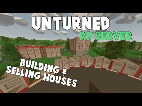 Unturned RP Server | Building & Selling Houses