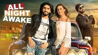 ALL NIGHT AWAKE (Full Song)   Akki Singh Ft. JSL   Latest Punjabi Songs 2017.mp3