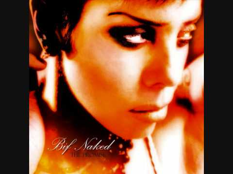 Fill bif naked lyrics moment of weakness have