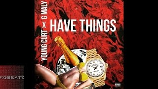 Download lagu Young Curt x G Maly Have Things MP3