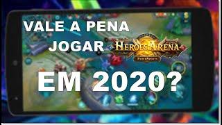 HEROES ARENA - VALE A PENA JOGAR EM 2020?
