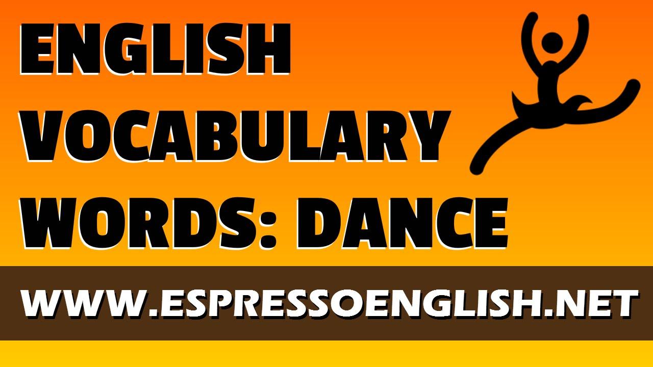 english vocabulary words dance youtube