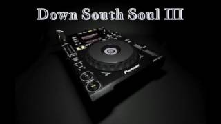 (Southern Soul) Down South Soul III by Mr Melvin