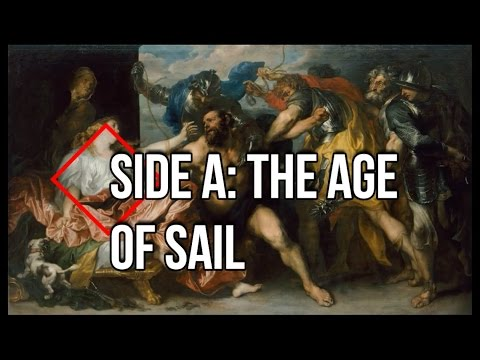 Episode VII- Side A: The Age of Sail