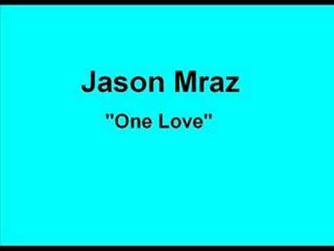 Jason Mraz - One Love