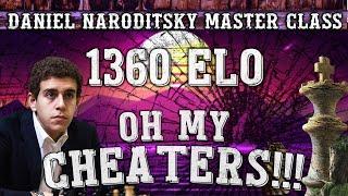 Master Class | Oh My Cheaters!! | Chess Speedrun | Grandmaster Naroditsky