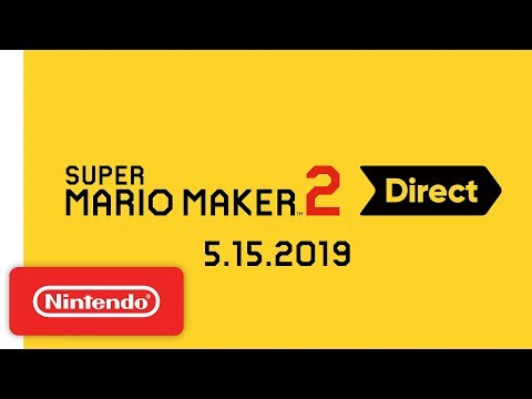 super-mario-maker-2-direct-5.15.2019