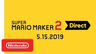 Download Super Mario Maker 2 Direct 5.15.2019 Mp3 and Videos