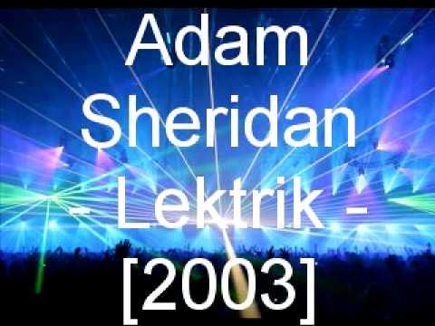 Adam Sheridan - Lektrik