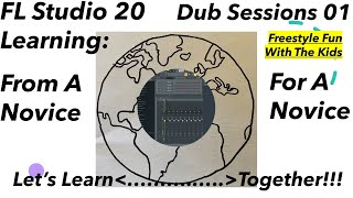 Fl Studio 20 Freestyle Dub Sessions With The Kids 01 Recording Voices Adding Effects Playlist Edison