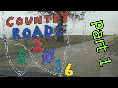 Country Roads & 2016 | 1 of 2 | From Moberly to Jacksonville via Gravel Roads