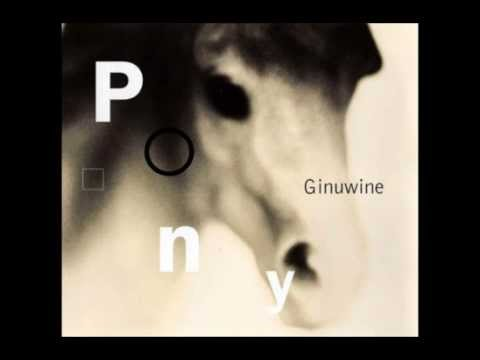 GINUWINE - Pony (Album Version)