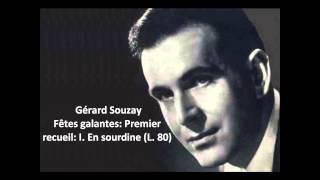 """Gérard Souzay: The complete """"Fêtes galantes: Premier recueil L. 80"""" (Debussy)"""