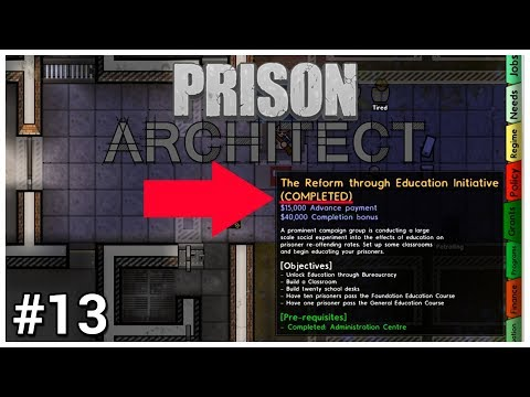 Prison Architect - #13 - WE DID IT!!!11 - Let's Play / Gameplay / Construction