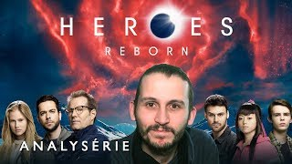 Analysérie #10 Heroes Reborn