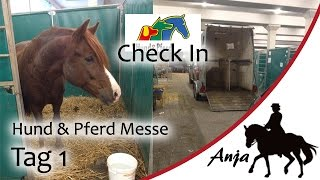 [FMA] Hund & Pferd Messe 2014 - Tag 1/4 - Check In