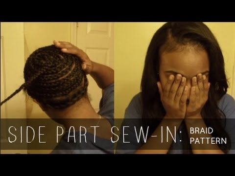 Side Part Sew In With Leave Out Braid Pattern - YouTube
