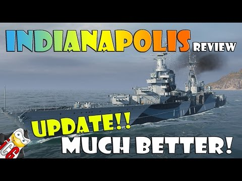 World of Warships - Indianapolis Review UPDATE - Much Better!!