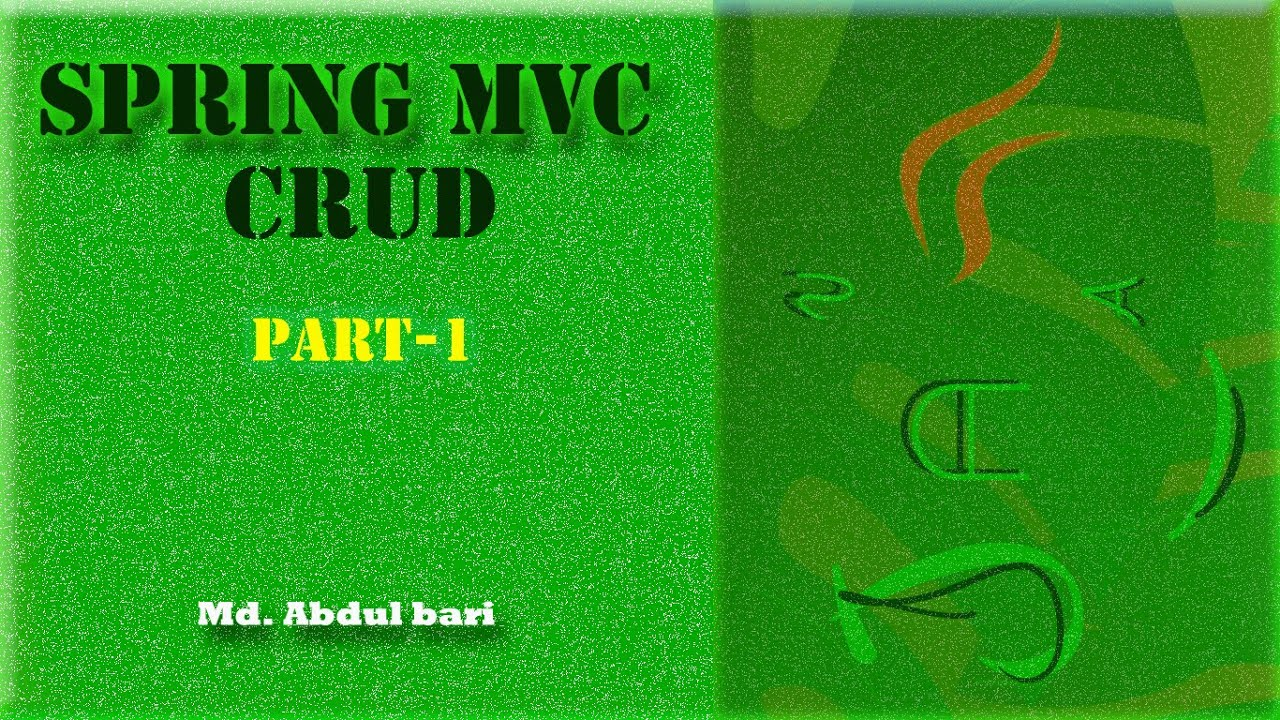 Spring MVC CRUD Example - Part 01