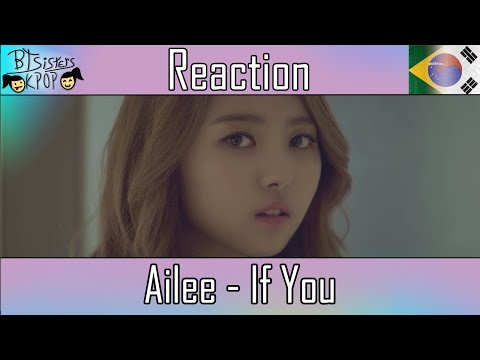 Ailee (에일리) - If You | MV REACTION