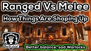 Ranged VS Melee Balance In Warlords of Draenor - My Thoughts