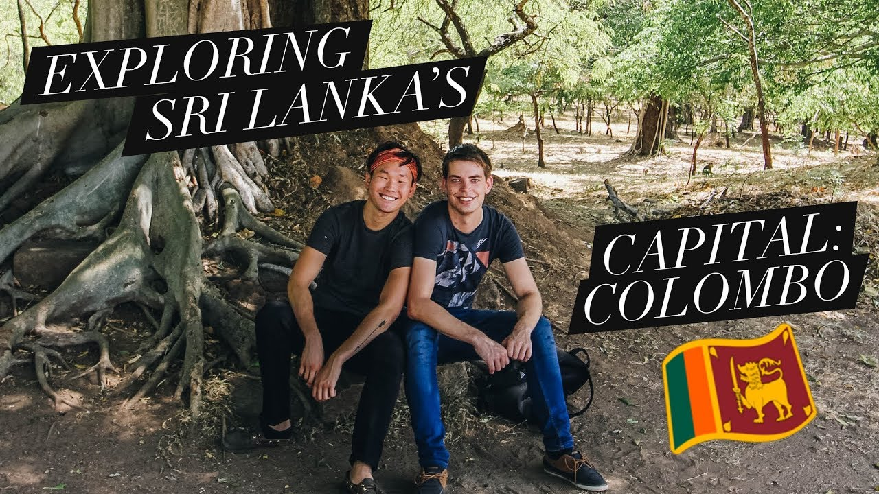 GAY BOYFRIENDS EXPLORING SRI LANKA'S CAPITAL: COLOMBO | VLOG #13
