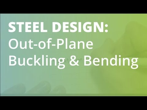 Out Of Plane Buckling And Bending Moment Steel Structural