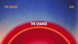 JoJo - The Change [Official Lyric Video]