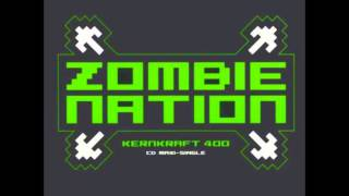 Kernkraft 400  Zombie Nation (Basshunter Remix)