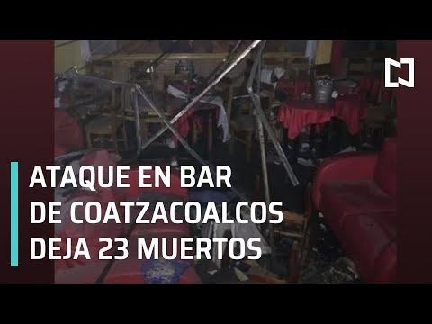 Ataque en bar de Coatzacoalcos deja 23 muertos - Las Noticias