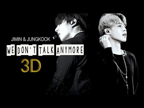 [3d+lyrics]-bts-jimin-&-jungkook---we-don't-talk-anymore-(use-headphone)