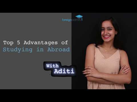 Top 5 Advantages of Studying in Abroad [ForeignAdmits]