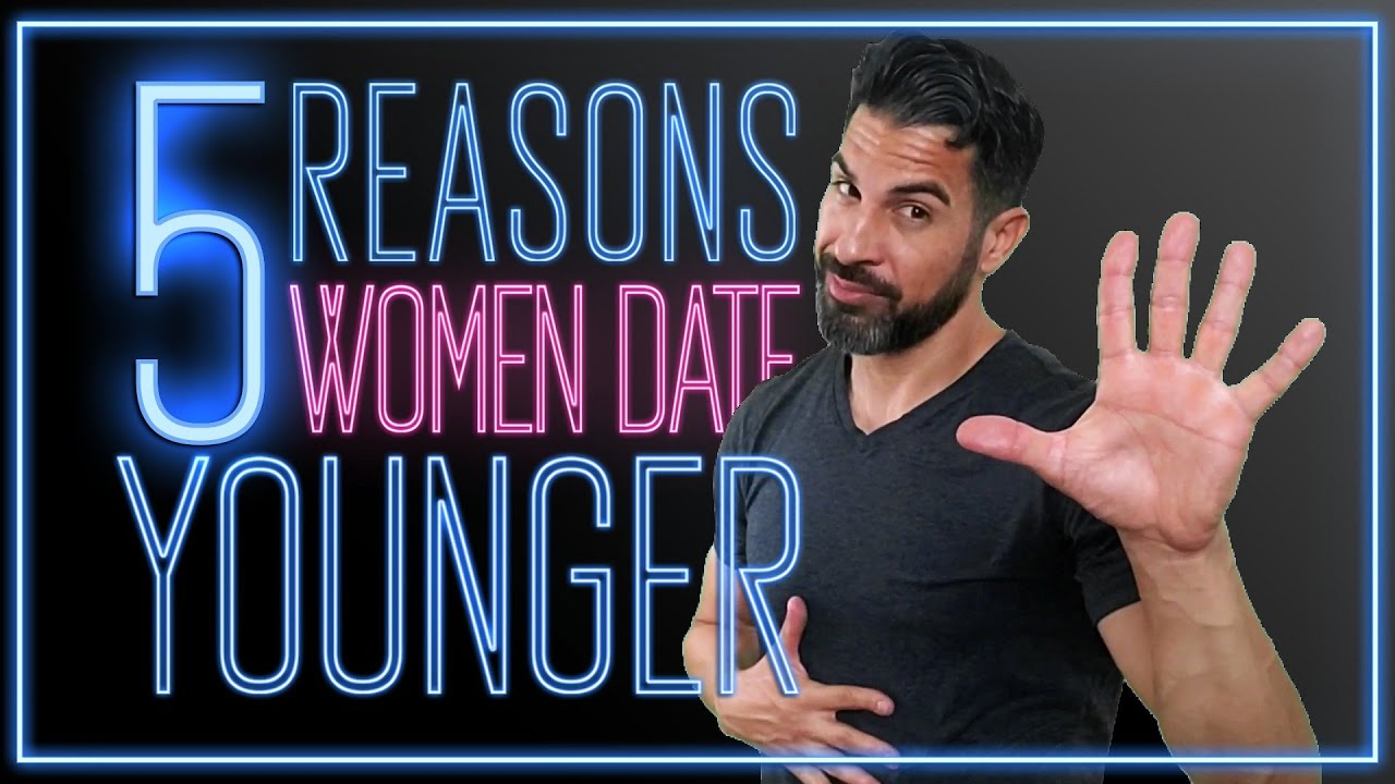 Dating Younger Men: Why guys prefer older women? - YouTube