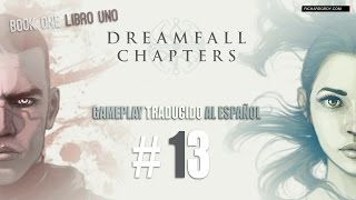 #13 Dreamfall Chapters Book 1: El regalo de Teta Quennie - Traducido Español ★Gameplay