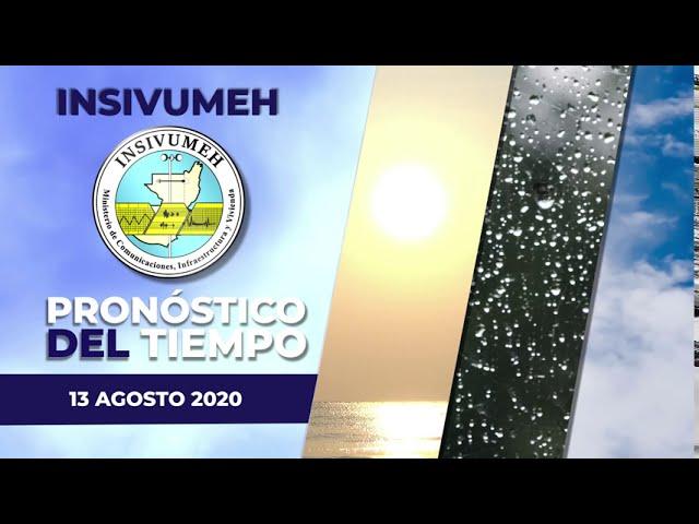 Pronóstico del tiempo para Jueves 13 de agosto 2020