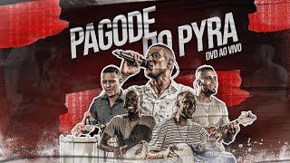 Pyração - DVD Pagode do Pyra Ao Vivo (Completo)