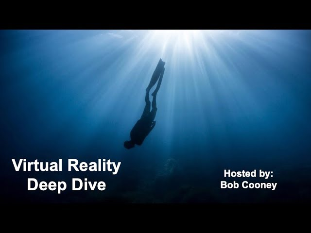 EP 1: Bob Cooney's Virtual Reality Deep Dive - Special Guest Kevin Williams