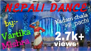 KADAM CHALA AGI PACHI DANCE ASTHA RAUT | NEPALI DANCE | VARTKA MISHRA |