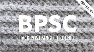 The Back Post Single Crochet (BPsc) :: Crochet Stitch :: Right Handed