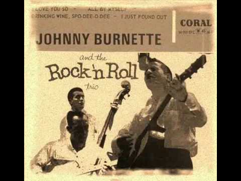 Johnny Burnette And The Rock 'N' Roll Trio - All By Myself