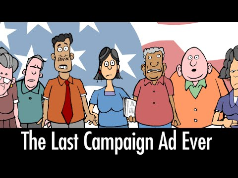 The Last Campaign Ad Ever